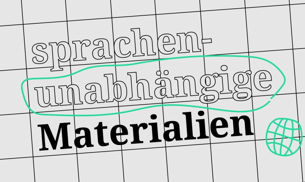 Sprachenunabhängige Materialien